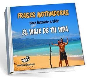 Ebook de Frases motivadoras para lanzarte a vivir el viaje de tu vida